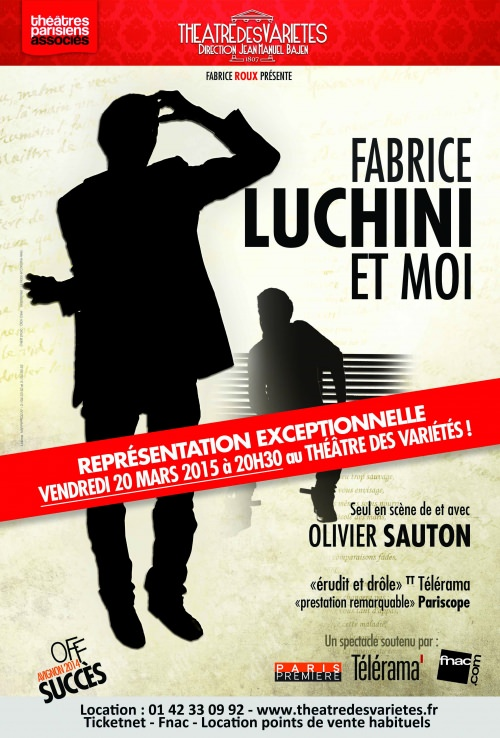 Fabrice Luchini et moi