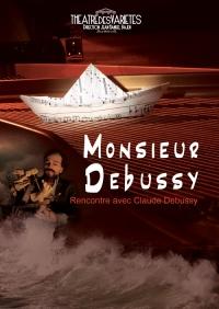 Monsieur Debussy