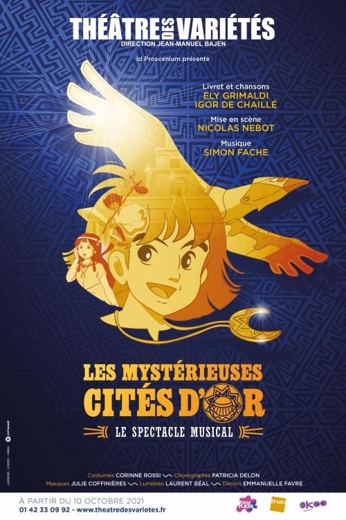 Les Mystérieuses Cités d'Or, le spectacle musical